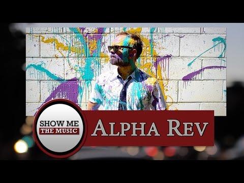 Show Me the Music: Alpha Rev (Episode 9)