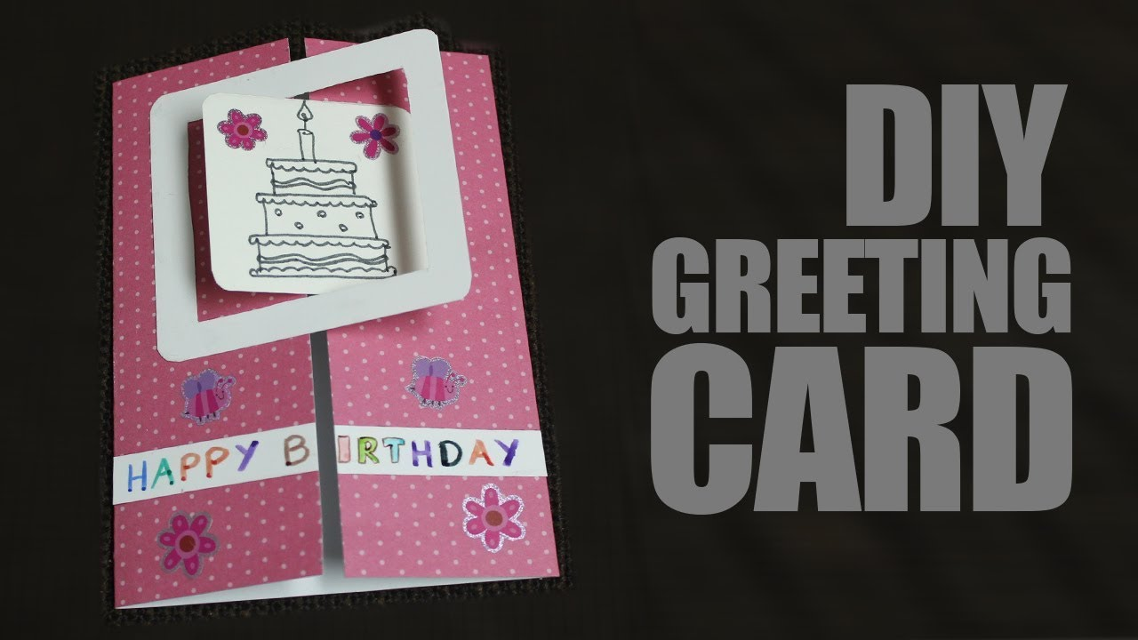 how to make greeting cards at home for birthday easy
