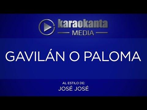 Karaokanta - José José - Gavilán o paloma