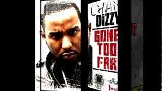 Chan Dizzy - Gone Too Far - (Raw) - Oct.2012 @MusikProEnt