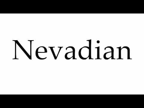 How to Pronounce Nevadian