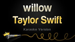 Taylor Swift - willow (Karaoke Version)