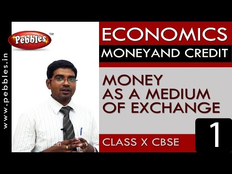 Money as a medium of exchange| Money and Credit| Economics |CBSE Class 10 Social Sciences