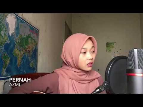 Pernah - Azmi (cover) Mp3