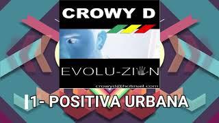 🔥REGGAE DE EL SALVADOR🔥 CROWY D ALBUM EVOLU ZION