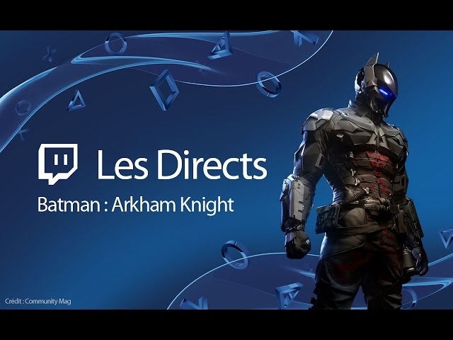 Batman : Arkham Knight - Immersion