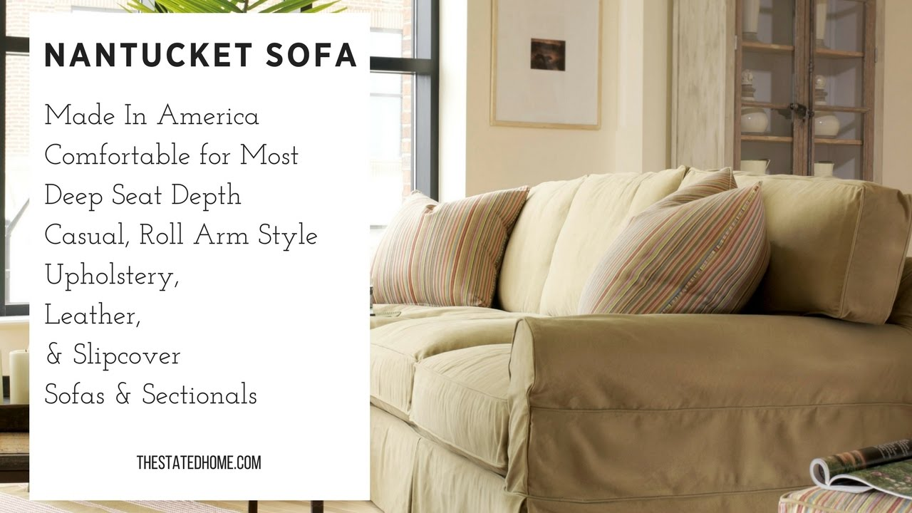 American Made Furniture >> Nantucket Sofa Roll Arm In Upholstery Slipcover Leather The Stated Home American Made Furniture