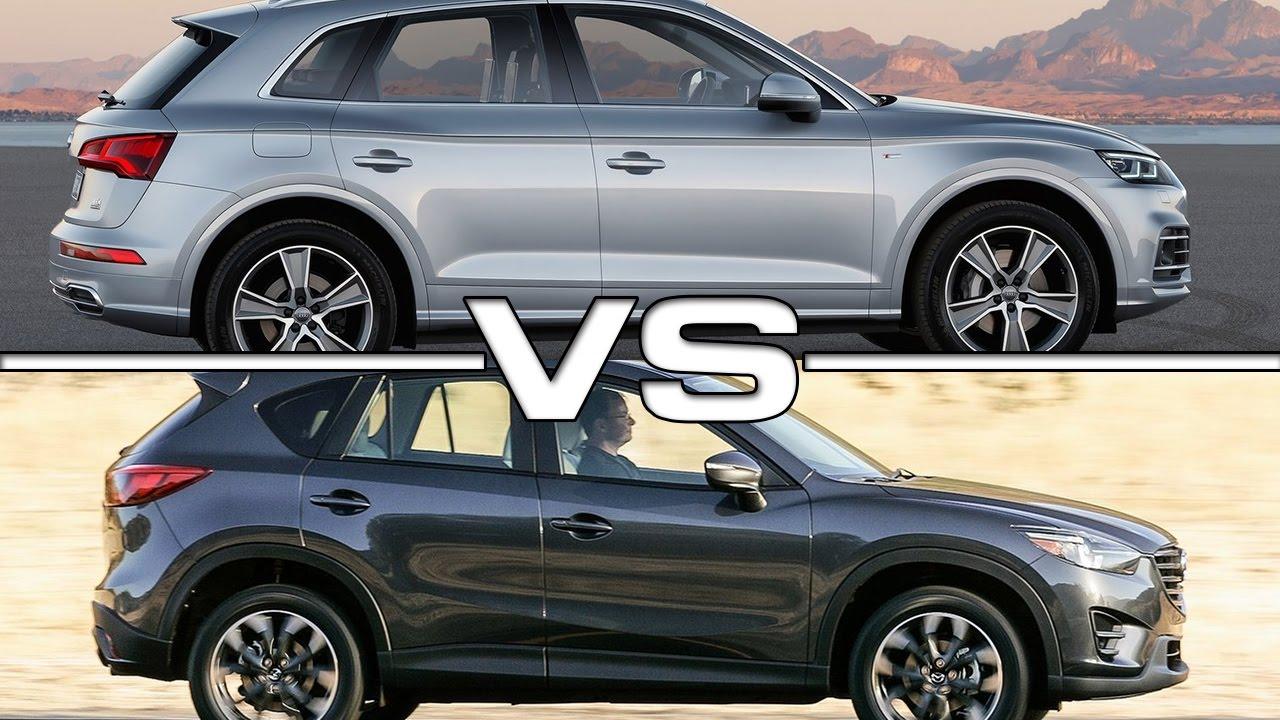 2017 Audi Q5 Vs Mazda Cx 5 Youtube