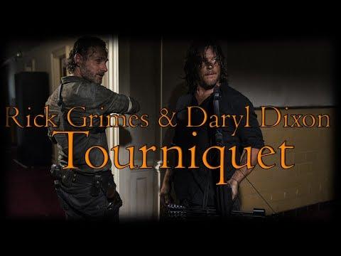 Rick Grimes & Daryl Dixon Tribute - Tourniquet