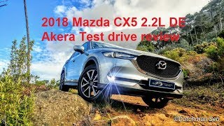 2018 Mazda CX5 2.2L De Akera Test drive review