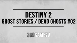 """Destiny 2 Ghost Stories / Dead Ghosts #02 Location - """"Ghost Hunter"""" Ghost Stories Lore Locations"""