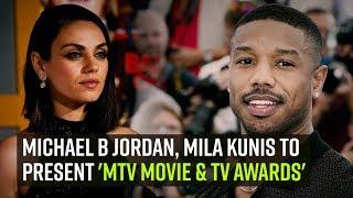 Michael B Jordan, Mila Kunis to present 'MTV Movie & TV Awards'