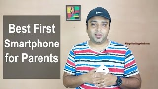 Best First Smartphone for Parents