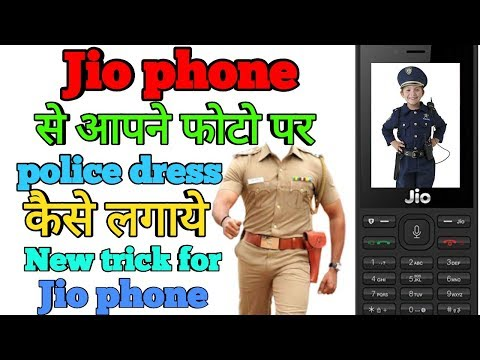 Jio phone से आपने फोटो पर police dress कैसे लगाये jio phone new trick jio phone