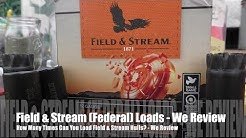 How Many Times Can You Load Field & Stream Hulls? - We Review