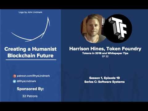 #32 Harrison Hines, ConsenSys Token Foundry: Tokens in 2018 and Whitepaper Tips
