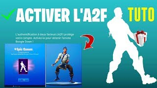 [TUTO] HOW TO ACTIVATE The A2F TO OFFER CADEAUX - FREE EMOTE ON FORTNITE BATTLE ROYALE!