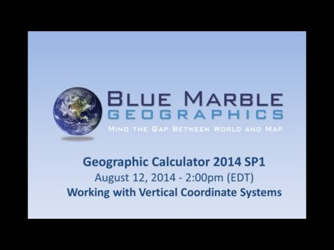 Geographic Calculator 2014 - Working with Vertical Systems