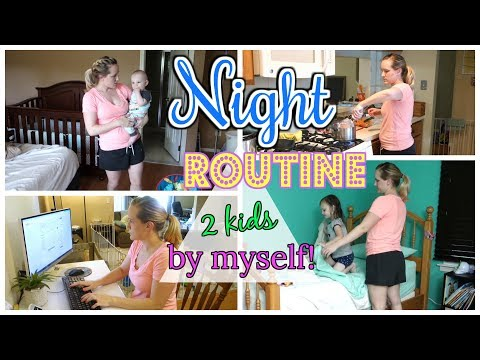 Night Routine Stay at Home Mom with 2 Kids by Myself! | 2017 | After School Routine