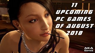11 Upcoming PC Games of August 2018