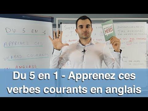 Du 5 en 1 - Apprenez ces VERBES courants en anglais