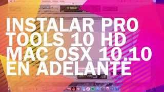 Instalar Pro Tools 10 HD Yosemite/El capitan MAC OSX/ Install Pro Tools 10 El capitan!  MAC OSX!