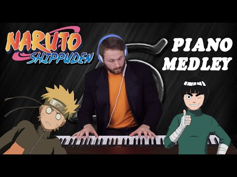 Naruto Shippuden - The Ultimate Piano Medley!!