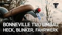 Triumph Bonneville T120 Umbau - Heck, Blinker, Fahrwerk