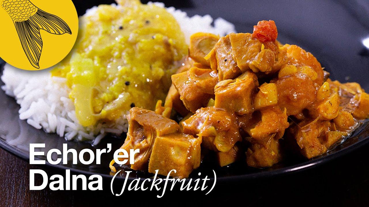 Echorer dalna/Kathal er tarkari—Bengali jackfruit curry