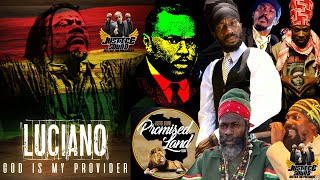 Luciano - god is my provider {album 2021} & friendsbest of reggae conscious culture | strictly consciousness |...