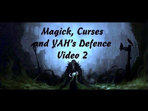 Magick, Curses & YAH's Defence - Video 2