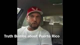The truth about Puerto Rico, This man speaks the truth!