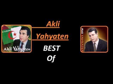 Akli Yahyaten Best Of