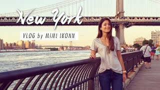 New York Vlog | Mimi Ikonn