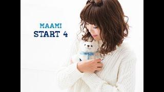 2017.01.07 Release MAAMI デビューシングル「Start 4」 iTunes https:/...