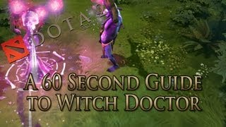 dota 2 guide witch doctor done quick