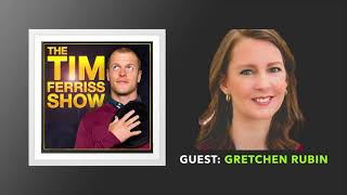 Gretchen Rubin Interview | The Tim Ferriss Show (Podcast)