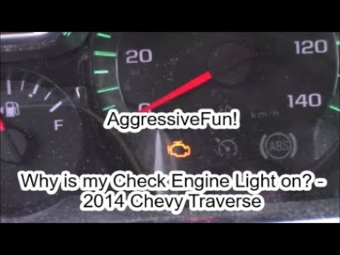 Why is My Check Engine Light On? 2014 Chevy Traverse