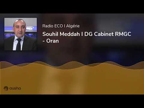 Radio ECO I Souhil Meddah I DG Cabinet RMGC - Oran