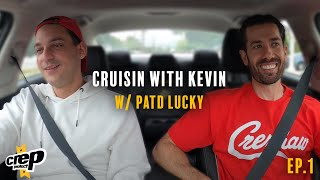 Cruisin' With Kevin Episode 1 - PatD Lucky