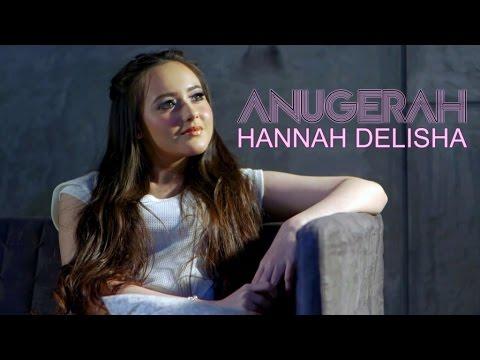 Hannah Delisha - Anugerah