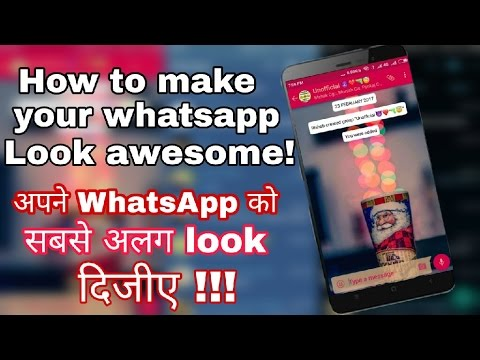 How To Make your  WhatsApp Look Awesome!! 😍 Hacked WhatsApp Theme Trick 2017