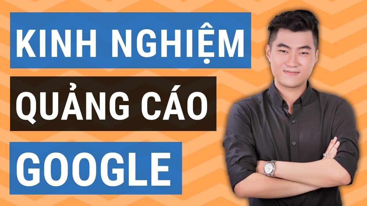 Kinh nghiệm chạy quảng cáo Google hiệu quả 2020