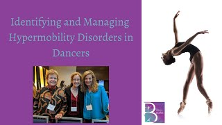 Identifying and Managing Hypermobility Disorders in Dancers