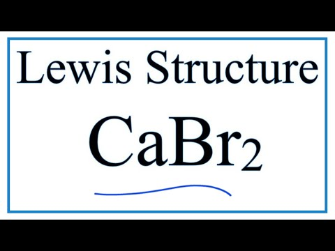 How To Draw The Lewis Dot Structure For CaBr2: Calcium Bromide