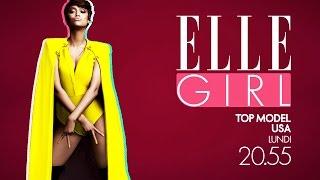 Top Model USA | En exclusivité sur ELLE Girl le lundi à 20h55 !