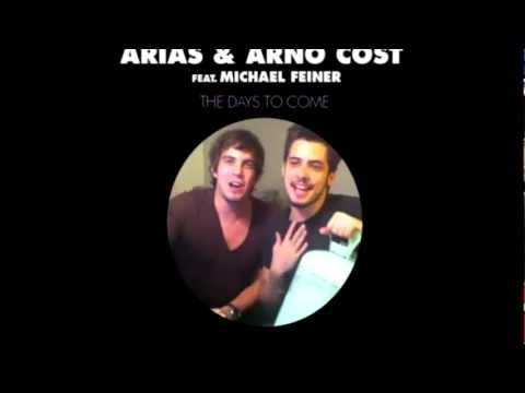 Arias & Arno Cost feat Michael Feiner - The Days To Come [Trailer]