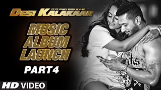 Desi Kalakaar Music Album Launch - Part - 4   Yo Yo Honey Singh   Yo Yo Honey Singh New Songs 2014