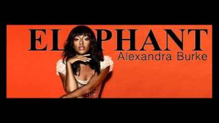 Elephant - Alexandra Burke (New Single 2012) (BEST QUALITY) (HQ) (Download Link)