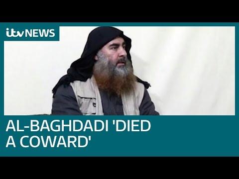 IS leader Abu Bakr al-Baghdadi 'died like a dog', says Trump | ITV News